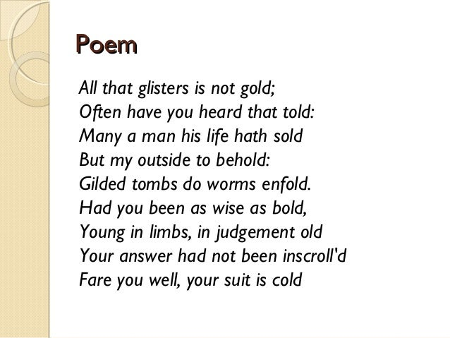 proverb essay on all the glitters are not gold The proverb 'all that glitters is not gold' captures the essence of this idea and warns us not to fall into the trap of external appearances gold attracted people from time immemorial.