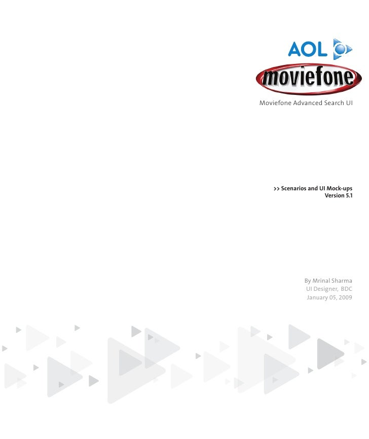 Moviefone Advanced Search UI    >> Scenarios and UI Mock-ups                       Version 5.1               By Mrinal Sha...