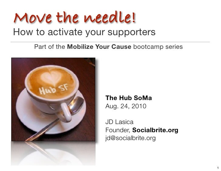 Move the needle! How to activate your supporters     Part of the Mobilize Your Cause bootcamp series                      ...