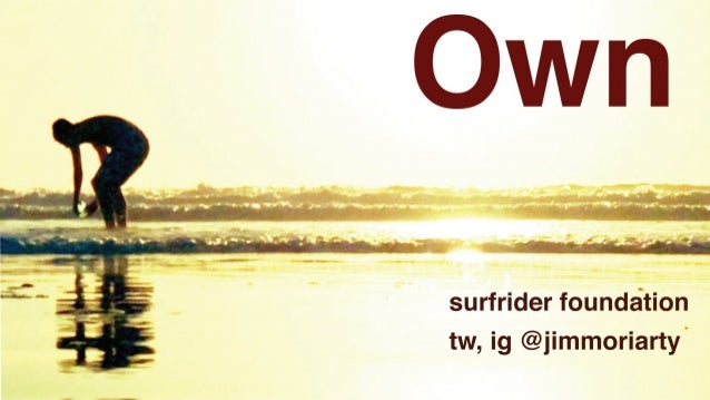 Surfrider Foundation... in about 10 words