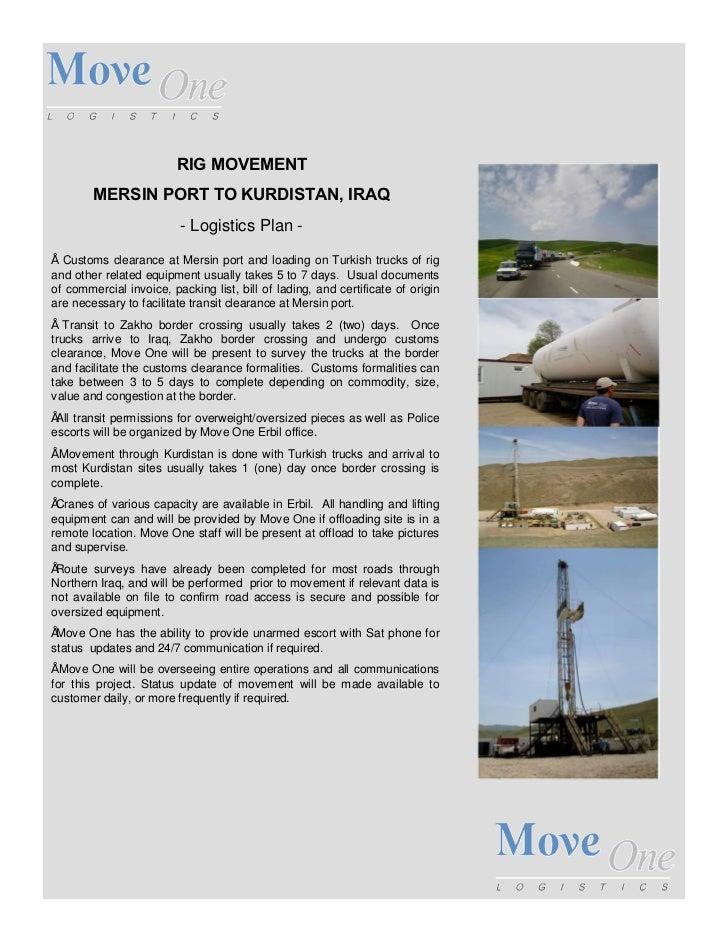 RIG MOVEMENT        MERSIN PORT TO KURDISTAN, IRAQ                         - Logistics Plan -  Customs clearance at Mersin...