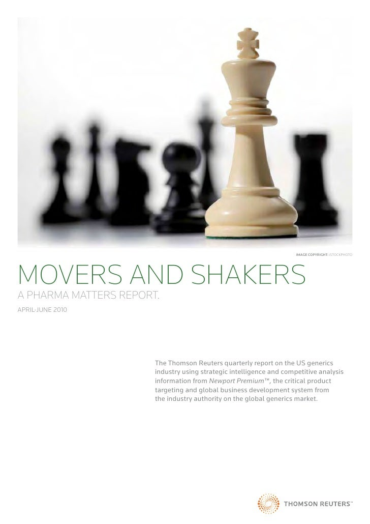 Image CopyrIght: iSTOCKpHOTOMOVERS AND SHAKERSA PHARMA MATTERS REPORT.April-June 2010                       The Thomson Re...