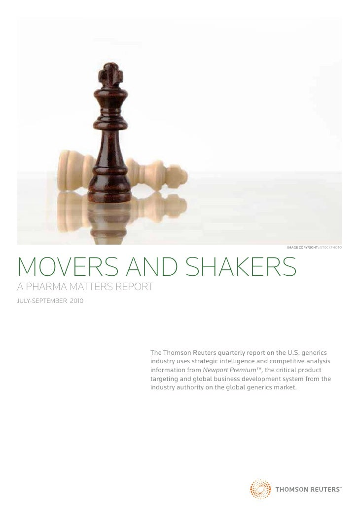 Image CopyrIght: iStOCKpHOtOMOVERS AND SHAKERSA PHARMA MATTERS REPORTJuly-September 2010                      The Thomson ...