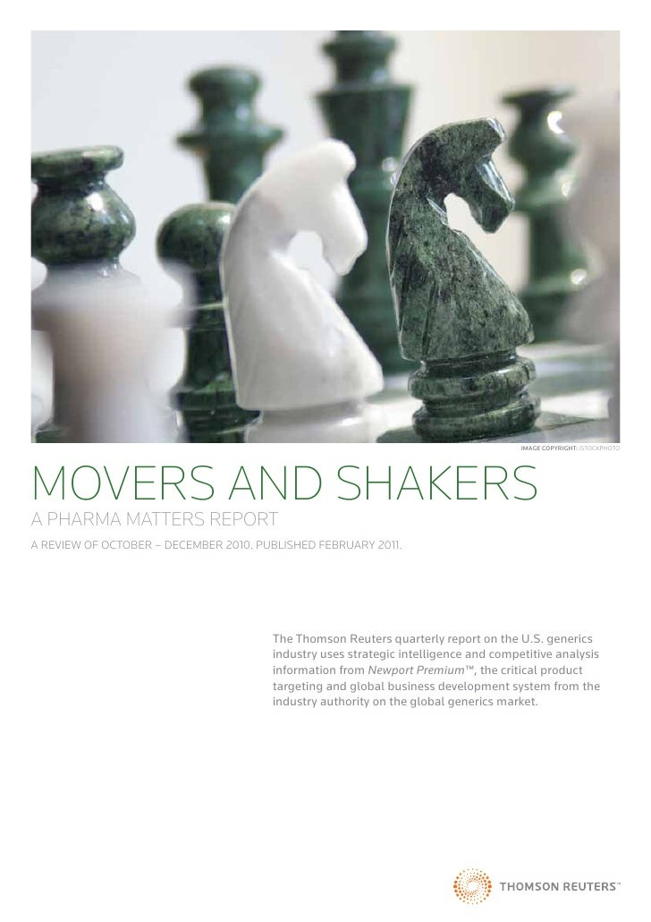Image CopyrIght: iSTOCKPHOTOMOVERS AND SHAKERSA PHARMA MATTERS REPORTA REVIEW OF OCTOBER – DECEMBER 2010. PUBLISHED FEBRUA...