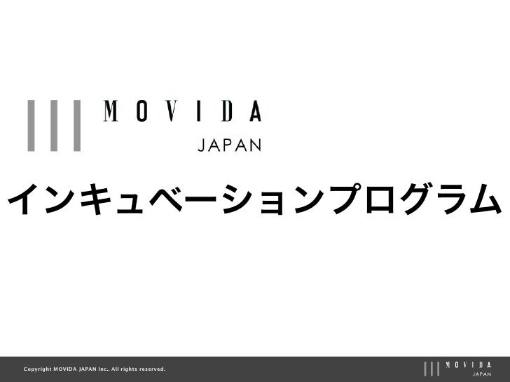 Copyright MOVIDA JAPAN Inc.. All rights reserved.