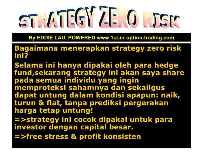 Zero risk forex strategy
