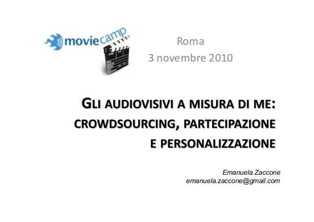 Roma 3novembre2010 Emanuela Zaccone emanuela.zaccone@gmail.com