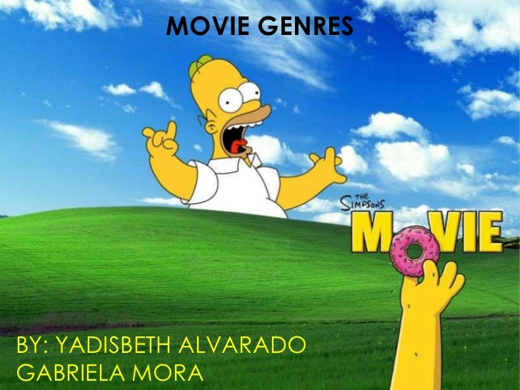 MOVIE GENRESBY: YADISBETH ALVARADOGABRIELA MORA