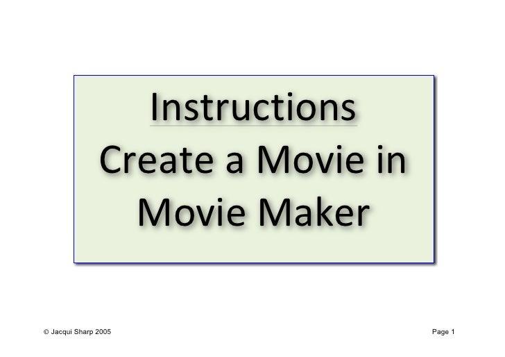 Movie maker notes