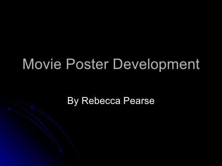 Movie Poster Development By Rebecca Pearse