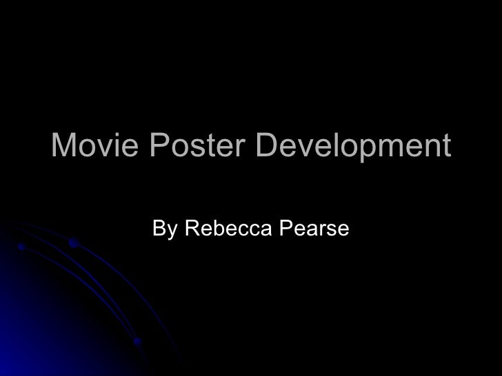 Movie poster development