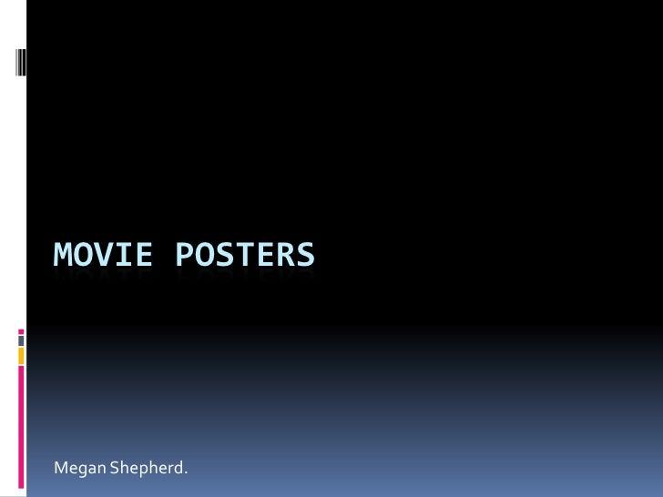 Movie Posters<br />Megan Shepherd.<br />