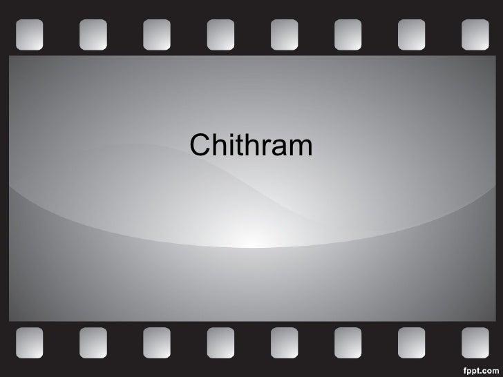 Chithram - Prelims