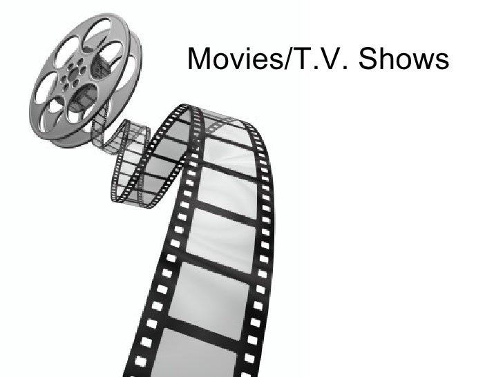 Movies/T.V. Shows