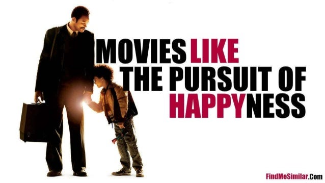 pursuit of happyness movie essay Free essays on analysis of the movie the pursuit of happiness happiness is not the main pursuit in the movie the pursuit of happyness movie essay czech dream.