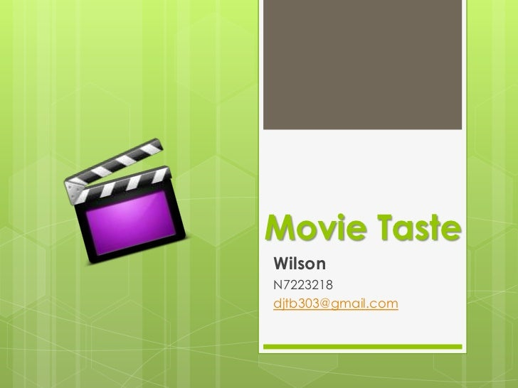Movie TasteWilsonN7223218djtb303@gmail.com