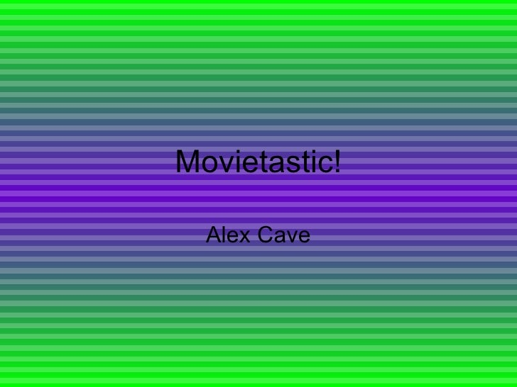 Movietastic!
