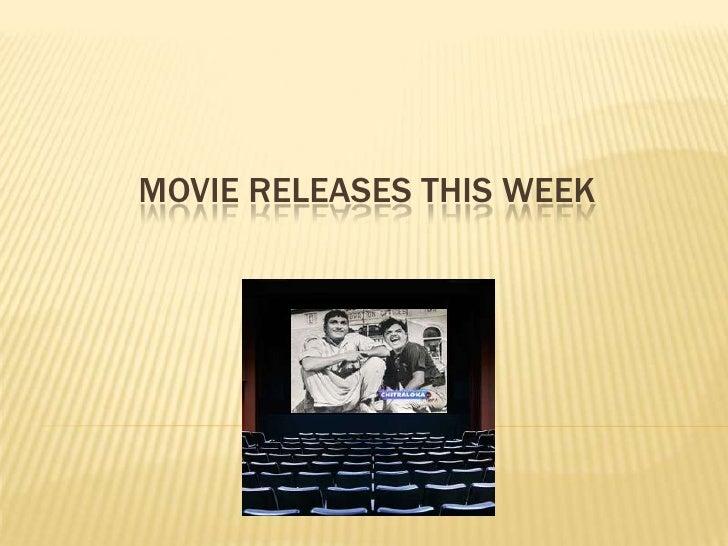 Movies Realising Today