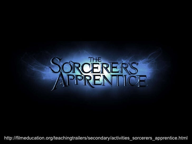 http://filmeducation.org/teachingtrailers/secondary/activities_sorcerers_apprentice.html