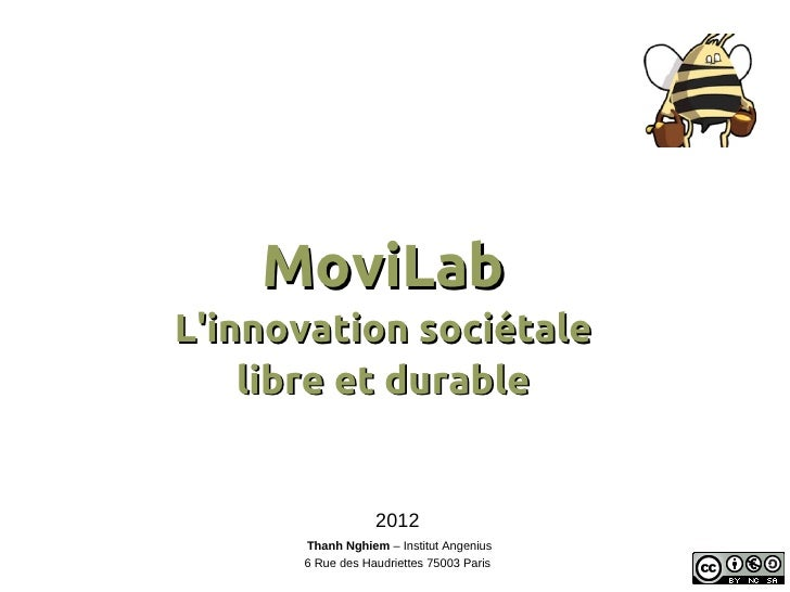 MoviLabLinnovation sociétale    libre et durable                  2012      Thanh Nghiem – Institut Angenius      6 Rue de...