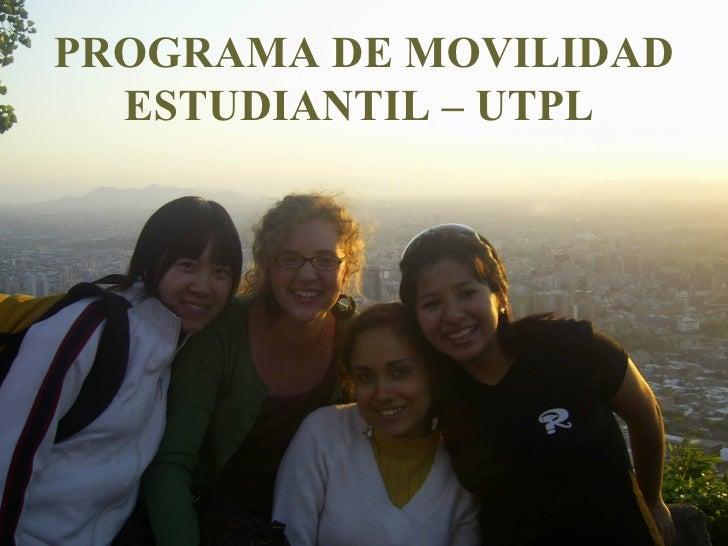PROGRAMA DE MOVILIDAD ESTUDIANTIL – UTPL