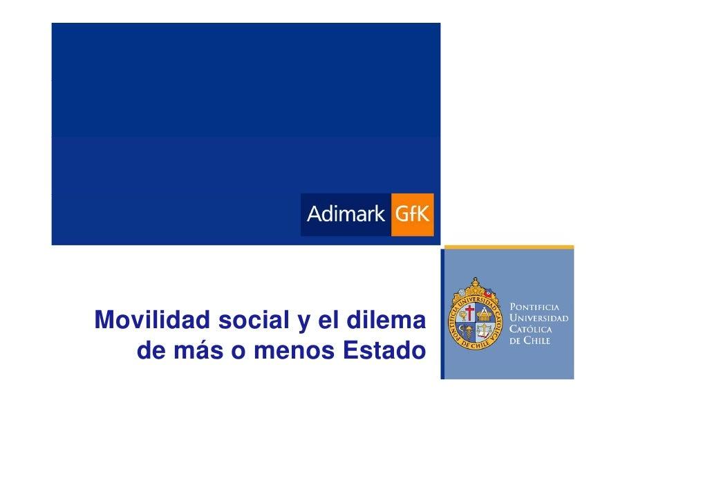 Movilidad social y el dilema   de más o menos Estado