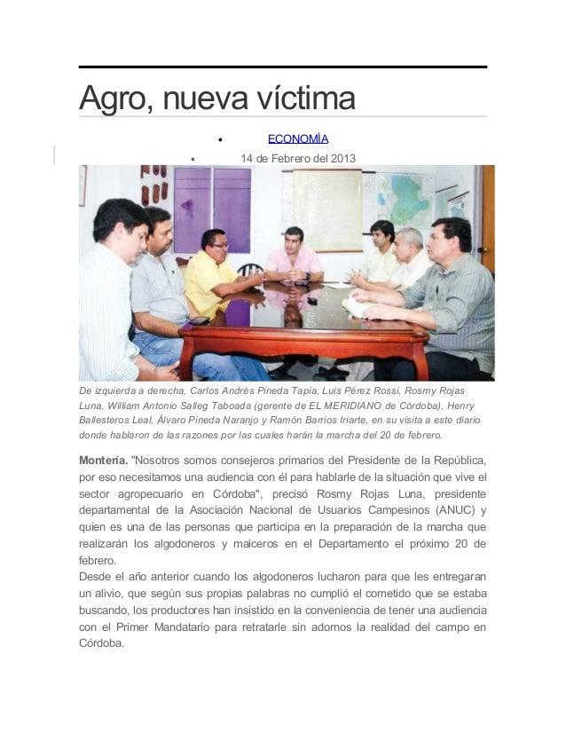 Agro, nueva víctima                               •          ECONOMÍA                         •          14 de Febrero del...