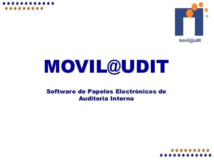 MOVIL@UDITMOVIL@UDITSoftware de Papeles Electrónicos de         Auditoria Interna