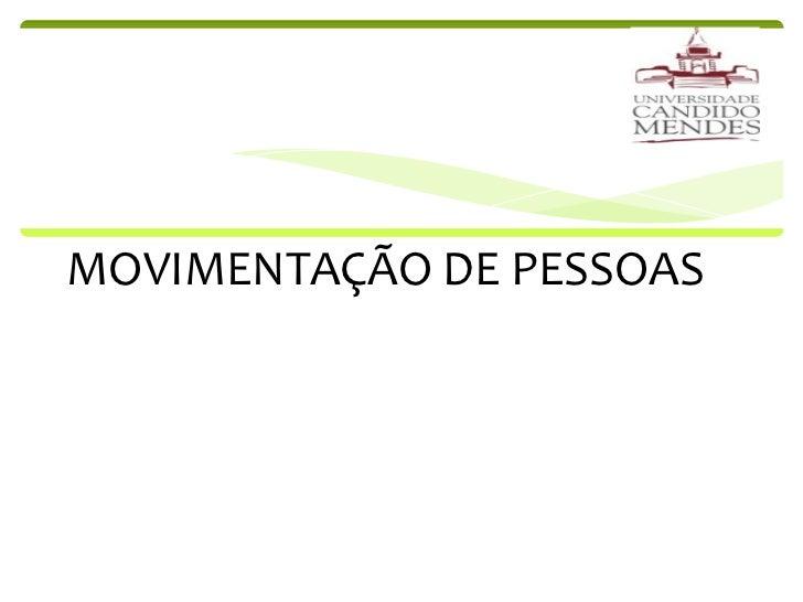 MOVIMENTAÇÃO DE PESSOAS