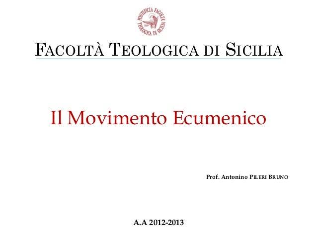 Movimento Ecumenico prima parte / lezione 2