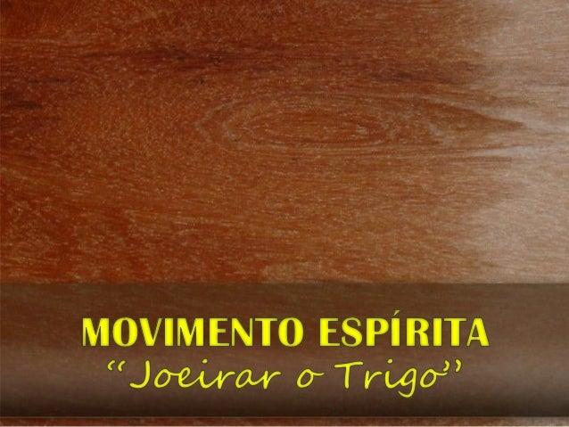 (O Trabalho de Unificação do Movimento Espírita Brasileiro – FEB)