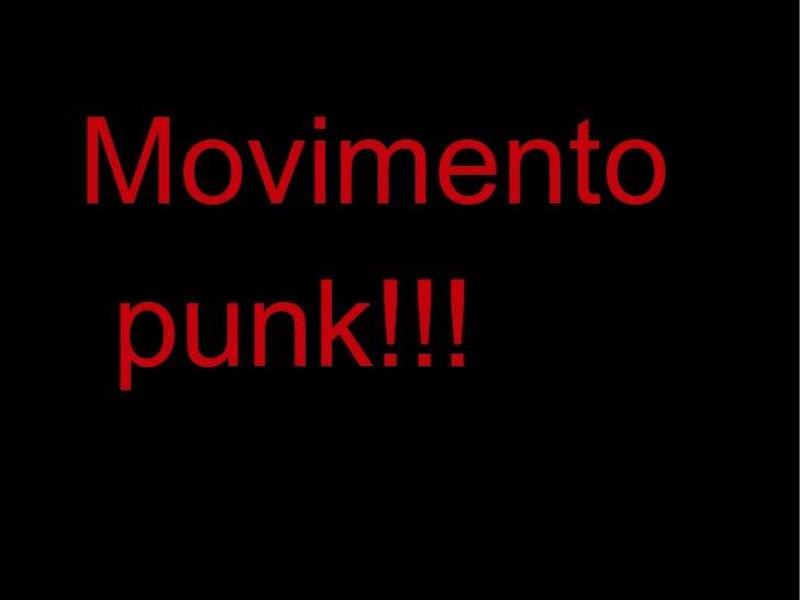 Movimento  punk!!!