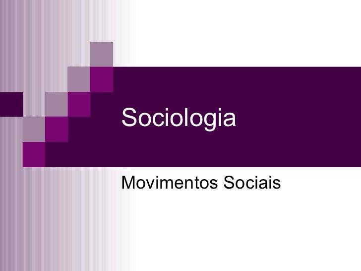Sociologia Movimentos Sociais
