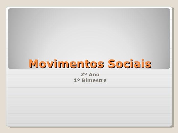Movimentos Sociais        2º Ano      1º Bimestre
