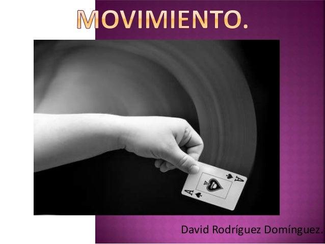 David Rodríguez Domínguez.