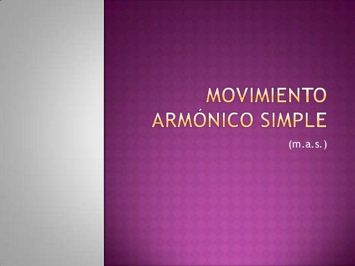 Movimiento armónico  onces
