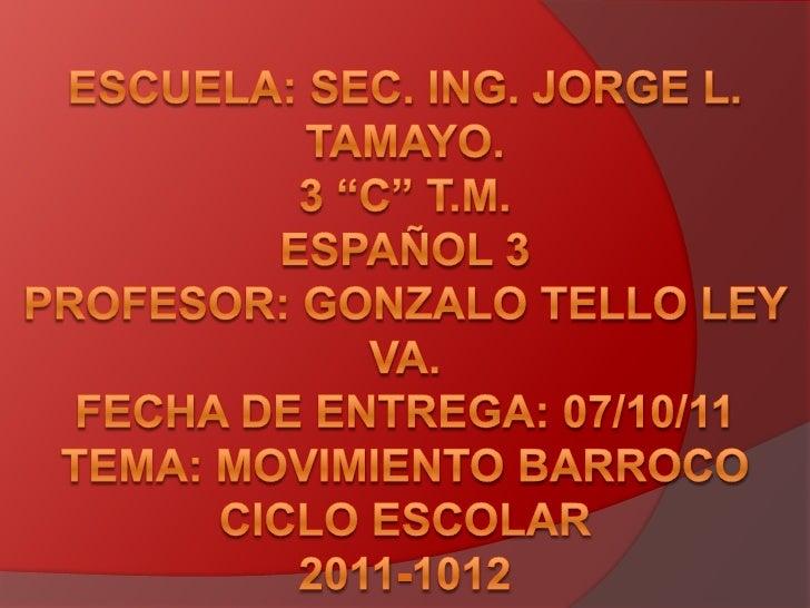 "Escuela: Sec. Ing. Jorge l. Tamayo.3 ""C"" T.M.español 3profesor: Gonzalo Tello ley va.Fecha de entrega: 07/10/11Tema: movim..."