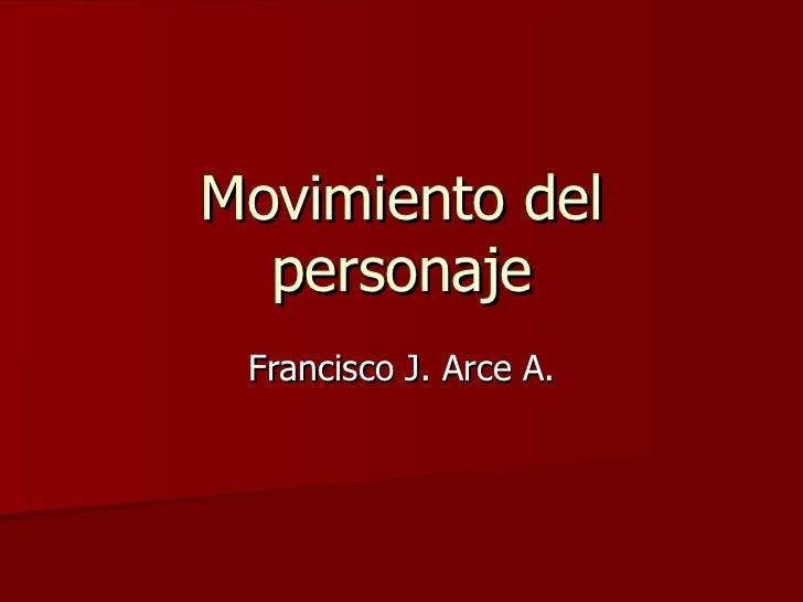 Ejercicio Movimientos Francisco J. Arce Anguiano