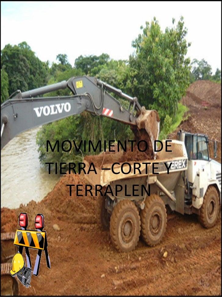 MOVIMIENTO DE TIERRA –CORTE Y TERRAPLEN