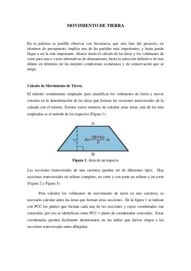 MOVIMIENTO DE TIERRA En la práctica es posible observar con frecuencia, que esta fase del proyecto, en términos de presupu...