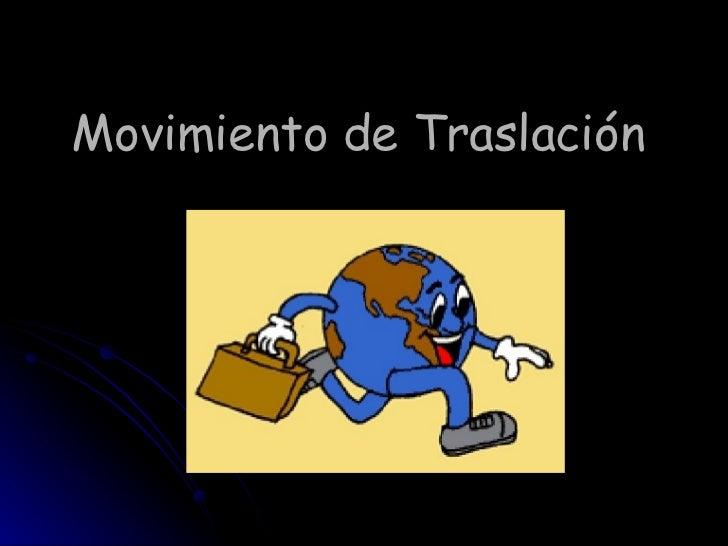Movimiento De TraslacióN