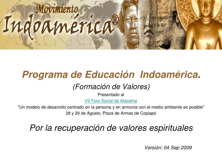 Programa de Educación Indoamérica.                            (Formación de Valores)                                      ...