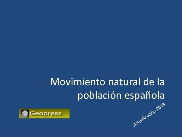 Evolución de la natalidad, la mortalidad y el crecimiento natural de la población española 2014