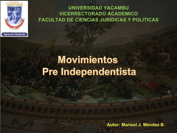 UNIVERSIDAD YACAMBU VICERRECTORADO ACADEMICO FACULTAD DE CIENCIAS JURIDICAS Y POLITICAS Autor: Marisol J. Méndez B.