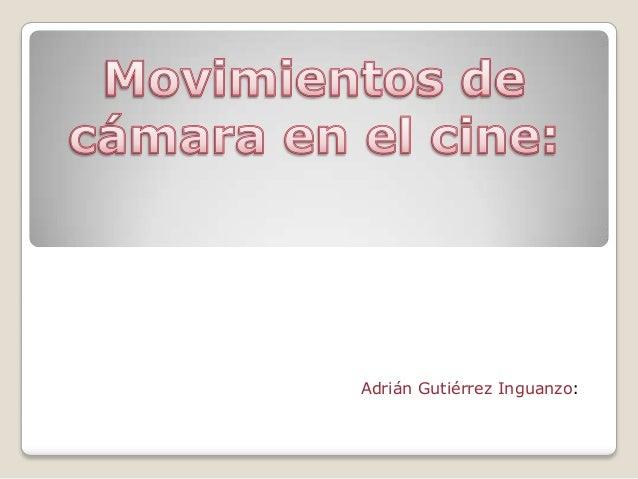 Adrián Gutiérrez Inguanzo:
