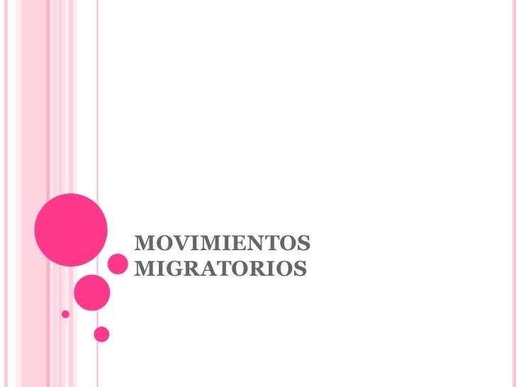 MOVIMIENTOSMIGRATORIOS