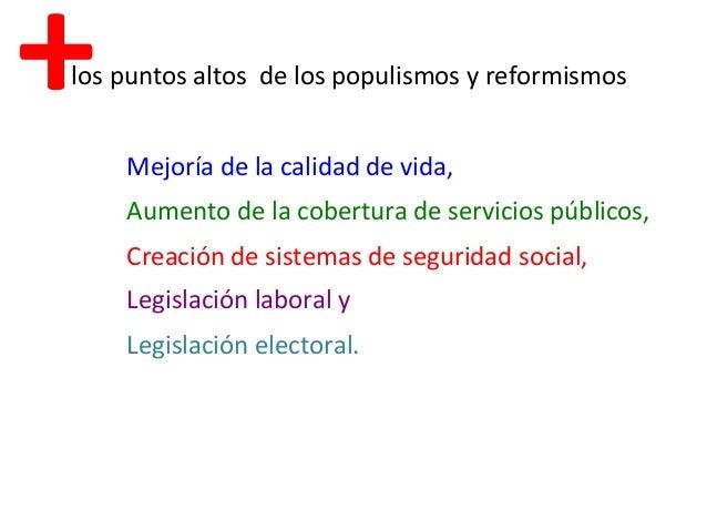 Los puntos altos de los populismos y reformismos mejor 237 a de