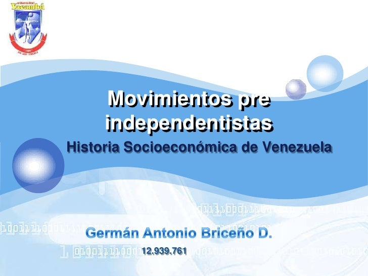 Movimientos pre independentistas