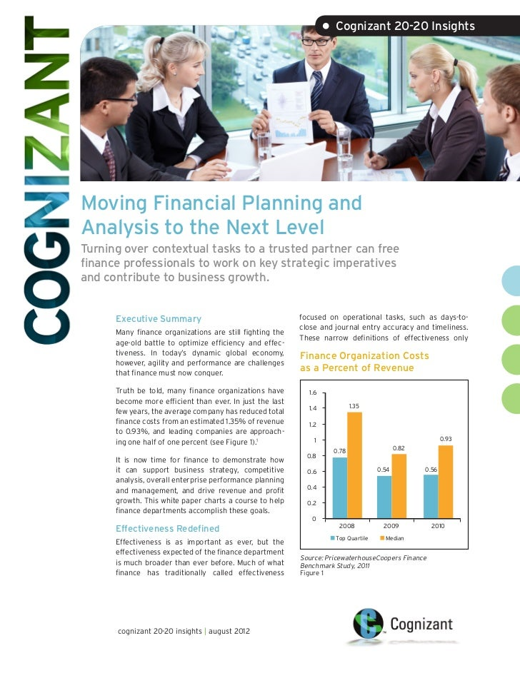 • Cognizant 20-20 InsightsMoving Financial Planning andAnalysis to the Next LevelTurning over contextual tasks to a truste...