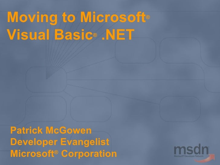 Moving to Microsoft Visual Basic .NET